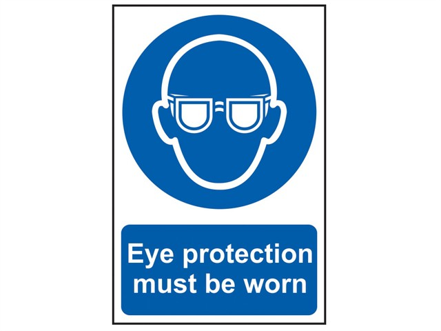 Eye Protection Must Be Worn - PVC 200 x 300mm