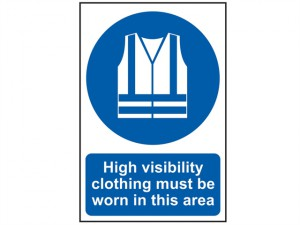 High Visibility Jackets Must Be Worn In This Area - PVC 200 x 300mm