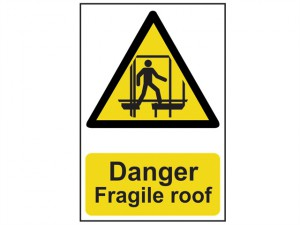 Danger Fragile Roof - PVC 200 x 300mm