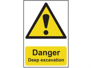 Danger Deep Excavation - PVC 400 x 600mm