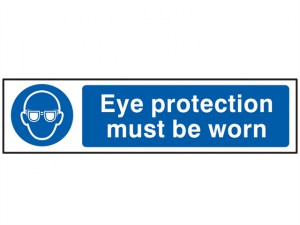 Eye Protection Must Be Worn - PVC 200 x 50mm