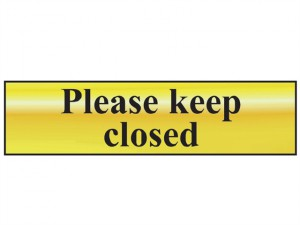 Please Keep Closed - Polished Brass Effect 200 x 50mm