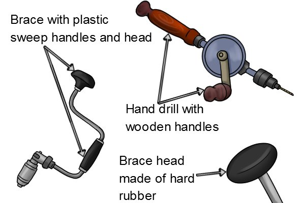 Wood, plastic, and rubber are all used to make the handles of hand drills and braces