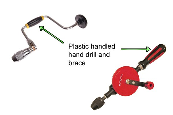 Both braces and hand drills can be bought with plastic handles