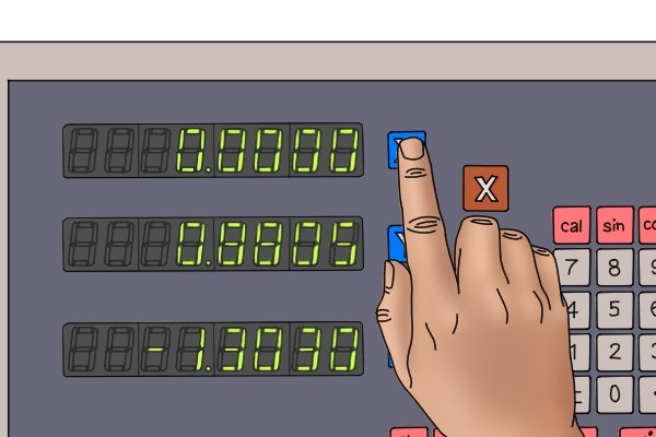 Step 7 As soon as this happens, zero the x axis on the digital readout display (DRO).