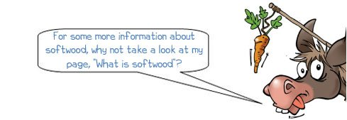 Wonkee Donkee on information about softwood, hardwood, wood, timber
