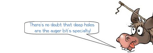 Wonkee Donkee informs DIYers that deep holes are the auger bit's speciality