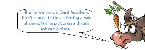 """Wonkee Donkee says """"The female martyr, Saint Appollonia, is often depicted in art holding a pair of pliers, but I'm pretty sure they're not circlip pliers!"""""""