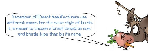 """Wonkee Donkee says """"Remember: different manufacturers use different names for the same style of brush. It is easier to choose a brush based on size and bristle type than by its name"""""""