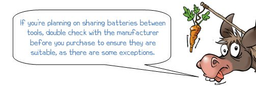 """Wonkee Donkee says """"If you're planning on sharing batteries between tools, double check with the manufacturer before you purchase to ensure they are suitable, as there are some exceptions"""""""