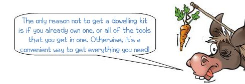 Wonkee Donkee recommends that buying a dowelling kit is the best way to get all of the essential tools that you need for dowelling