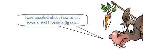 Wonkee Donkee makes a joke about cutting dowels with a jigsaw