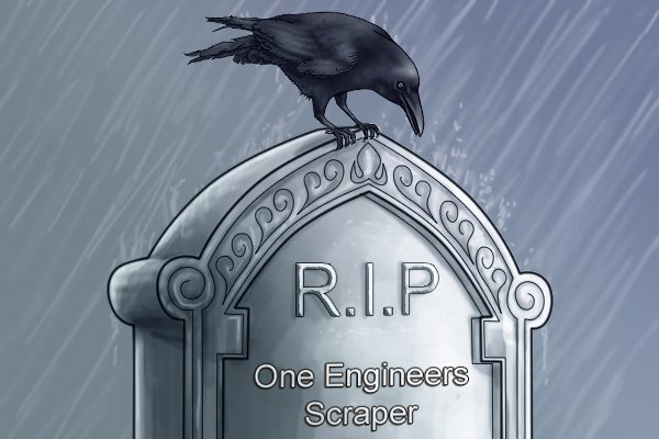 RIP one engineers scraper gravestone