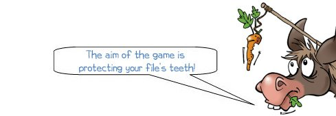 Wonkee Donkee reiterates that protecting a file's teeth is important