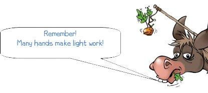 WONKEE DONKEE says remember many hands make light work!