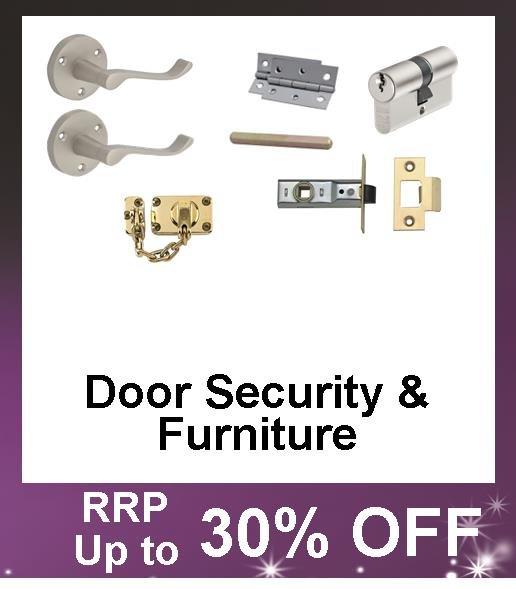 Up to 30% Off Door Security and Door Furniture including locks, letter boxes, hinges, latches, door handles and door locks